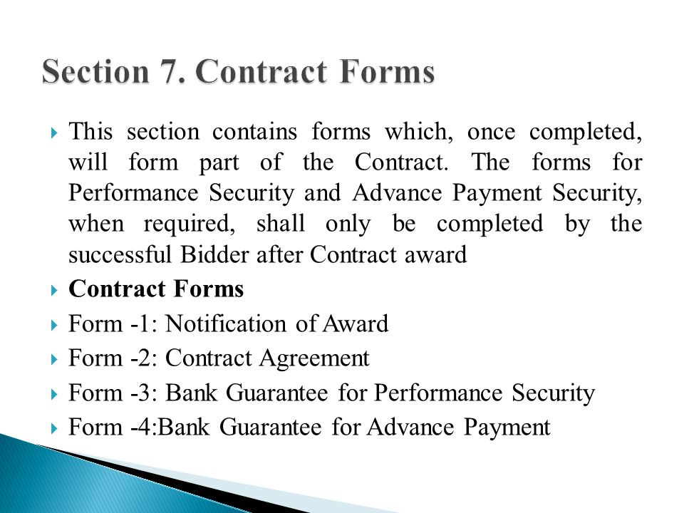 This section contains forms which, once completed, will form part of the Contract.