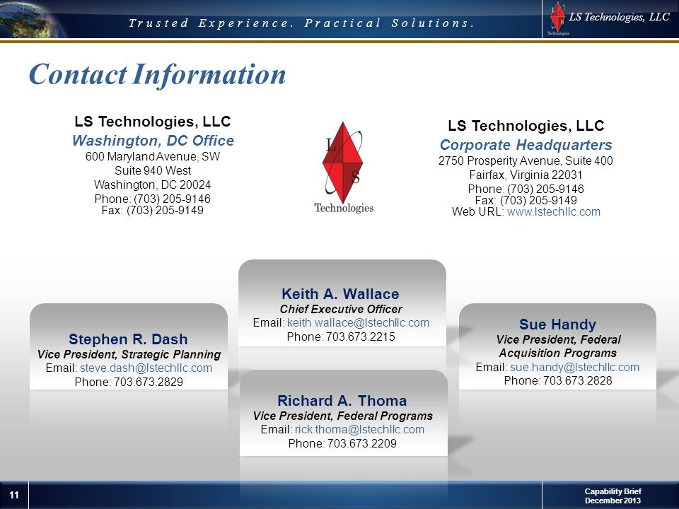 LS Technologies, LLC 11 © 2012 LS Technologies, LLC Confidential and Proprietary Trusted Experience.