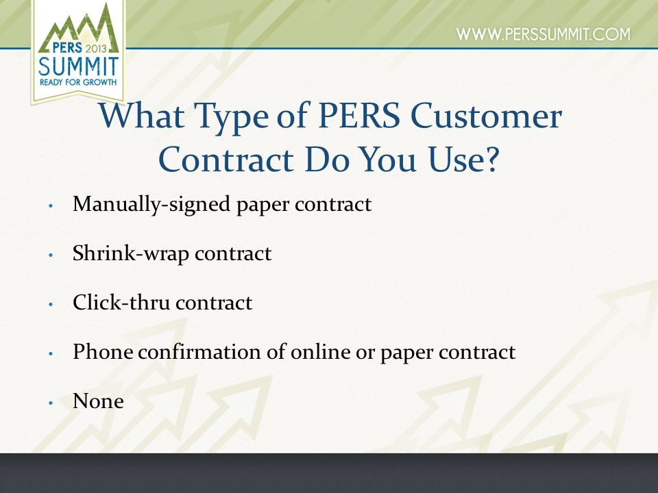 What Type of PERS Customer Contract Do You Use.