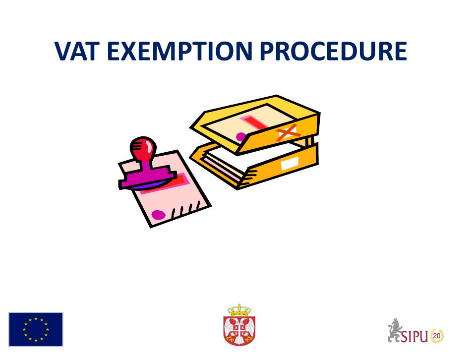 VAT EXEMPTION PROCEDURE