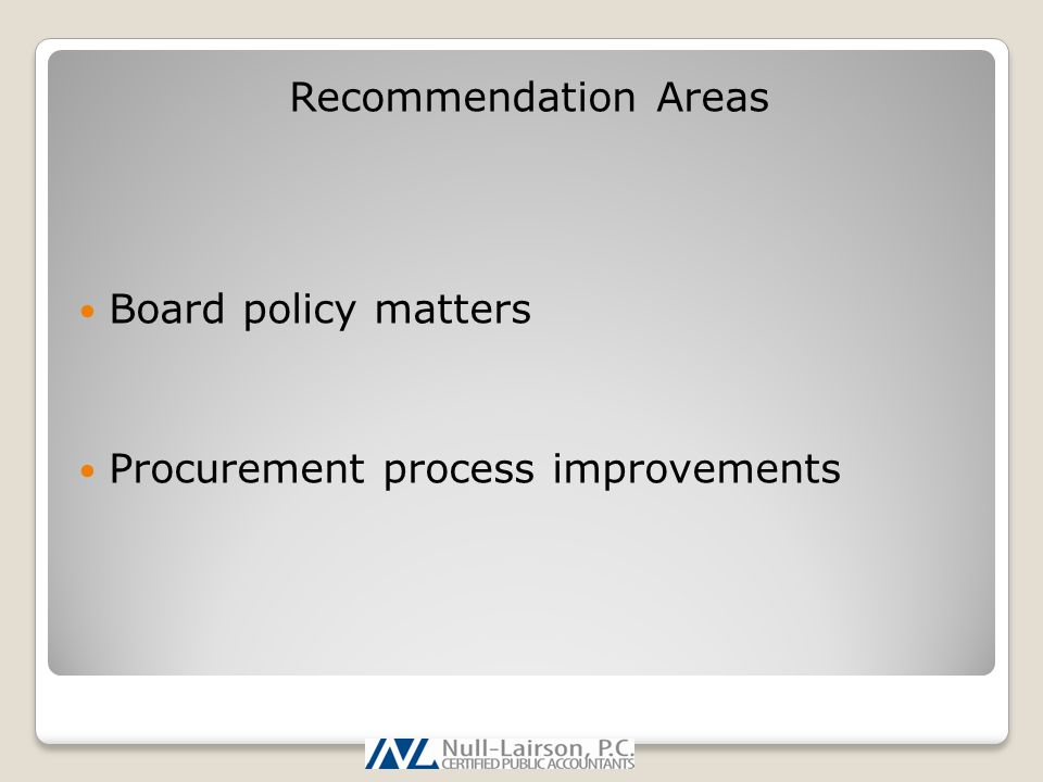 Recommendation Areas Board policy matters Procurement process improvements