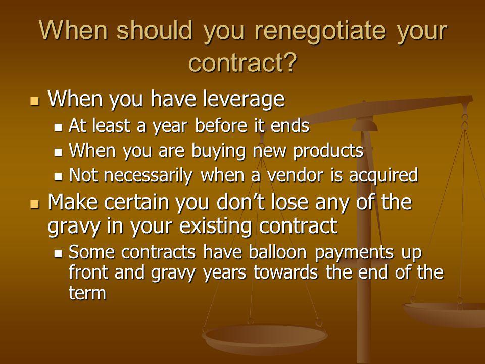 When should you renegotiate your contract.