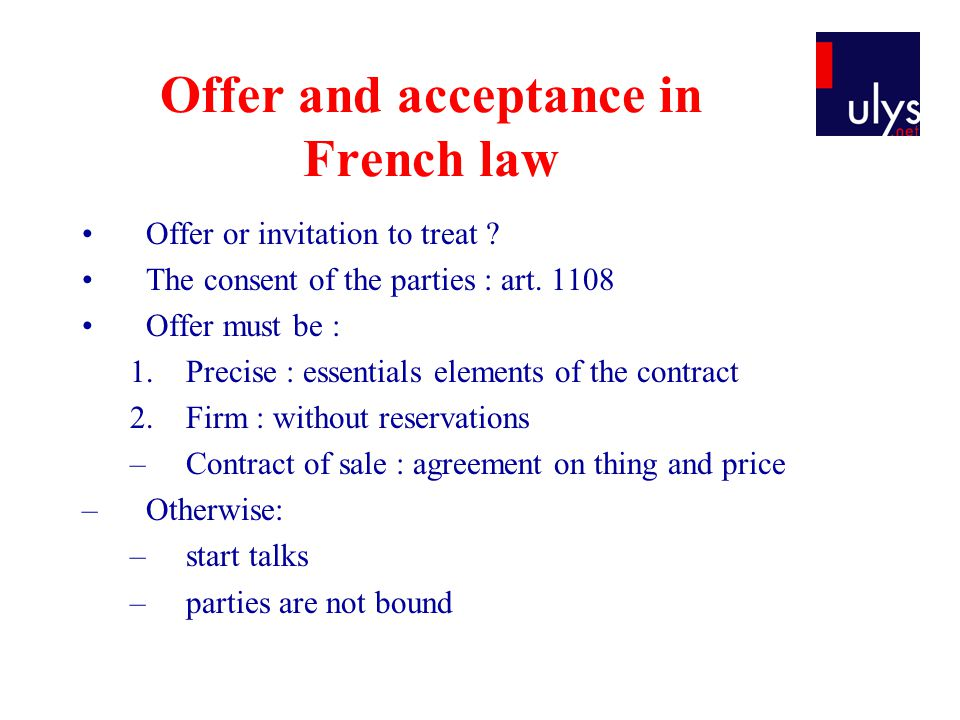 Offer and acceptance in French law Offer or invitation to treat .