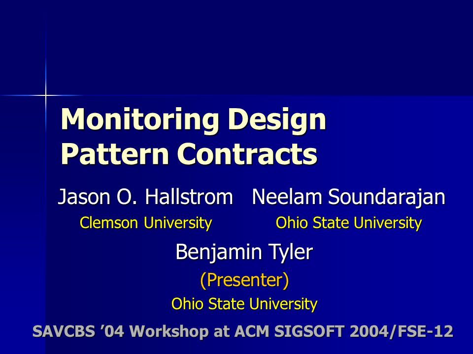 Monitoring Design Pattern Contracts Jason O.