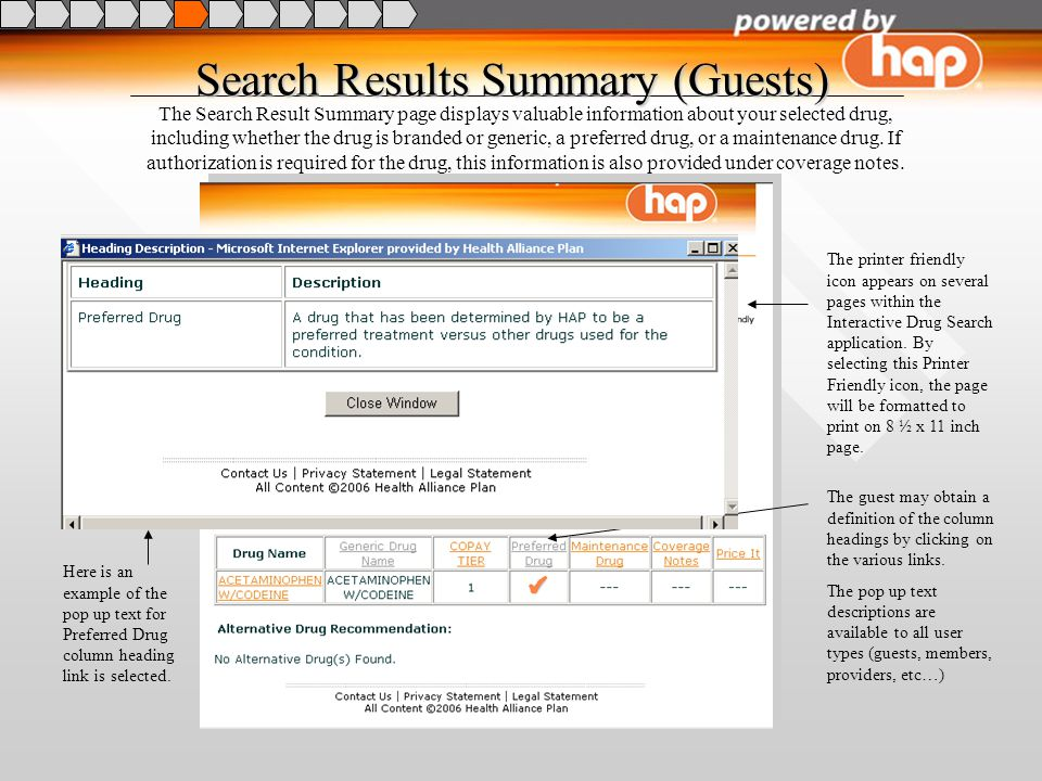 The Search Result Summary page displays valuable information about your selected drug, including whether the drug is branded or generic, a preferred drug, or a maintenance drug.