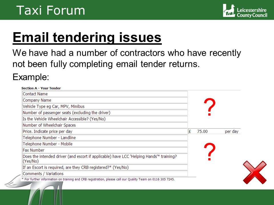 Taxi Forum Email tendering issues We have had a number of contractors who have recently not been fully completing email tender returns.