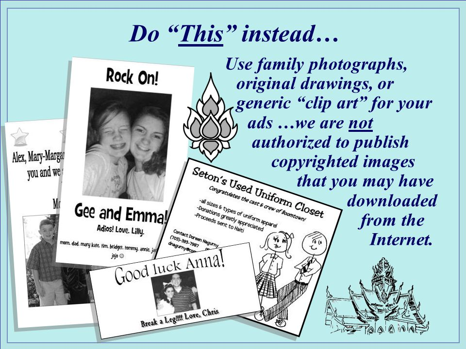 Things Not-To-Do … While Seton School is a 501 ( C ) ( 3 ) educational organization ~ we are not exempt from US Copyright law.