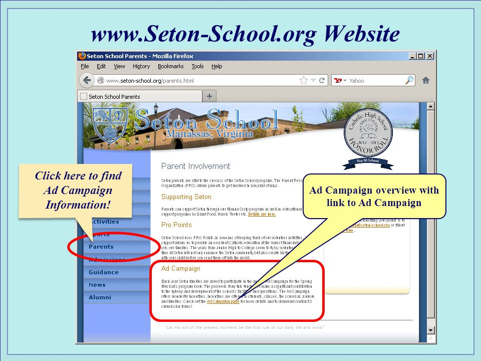 www.Seton-School.org Website This year information and forms will be distributed to Seton families via E-mail – or, via the website.