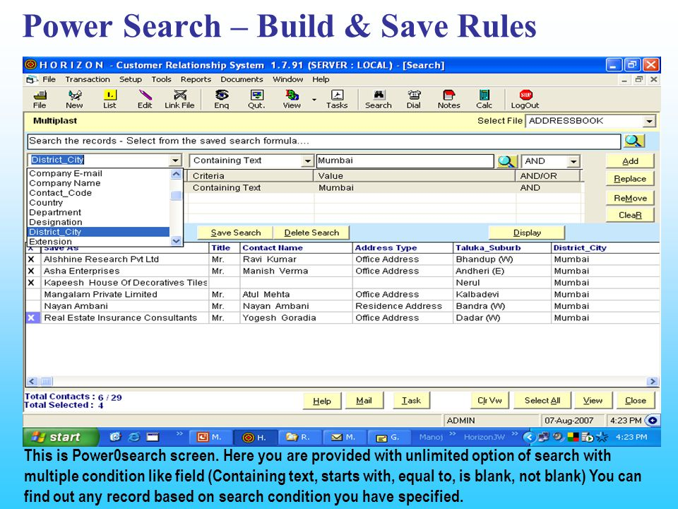 Power Search – Build & Save Rules This is Power0search screen.