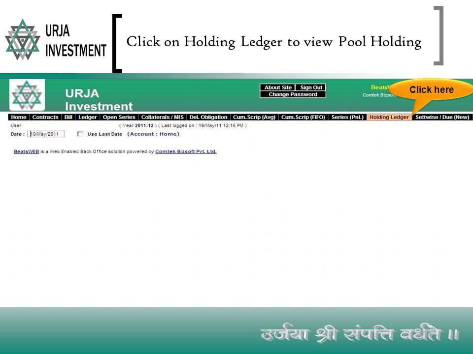 Click on Holding Ledger to view Pool Holding Click here