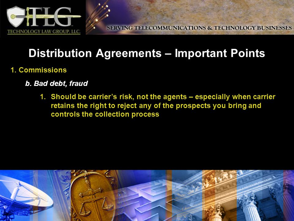 Distribution Agreements – Important Points 1. Commissions b.