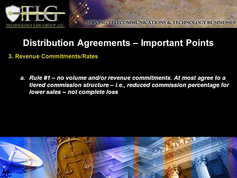 Distribution Agreements – Important Points 3.