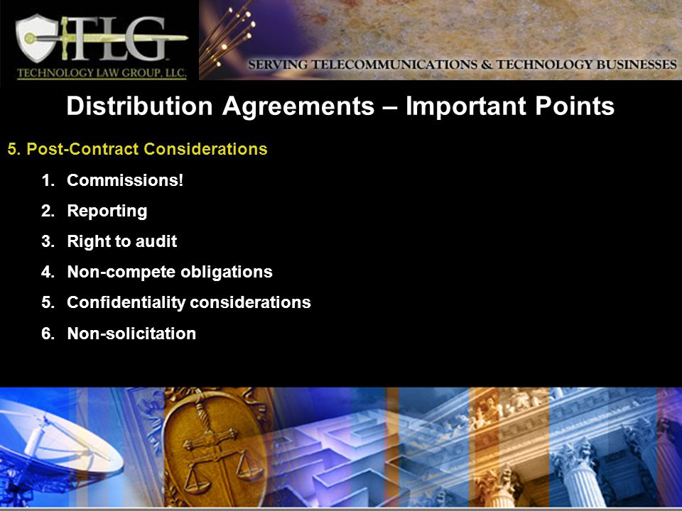 Distribution Agreements – Important Points 5. Post-Contract Considerations 1.Commissions.