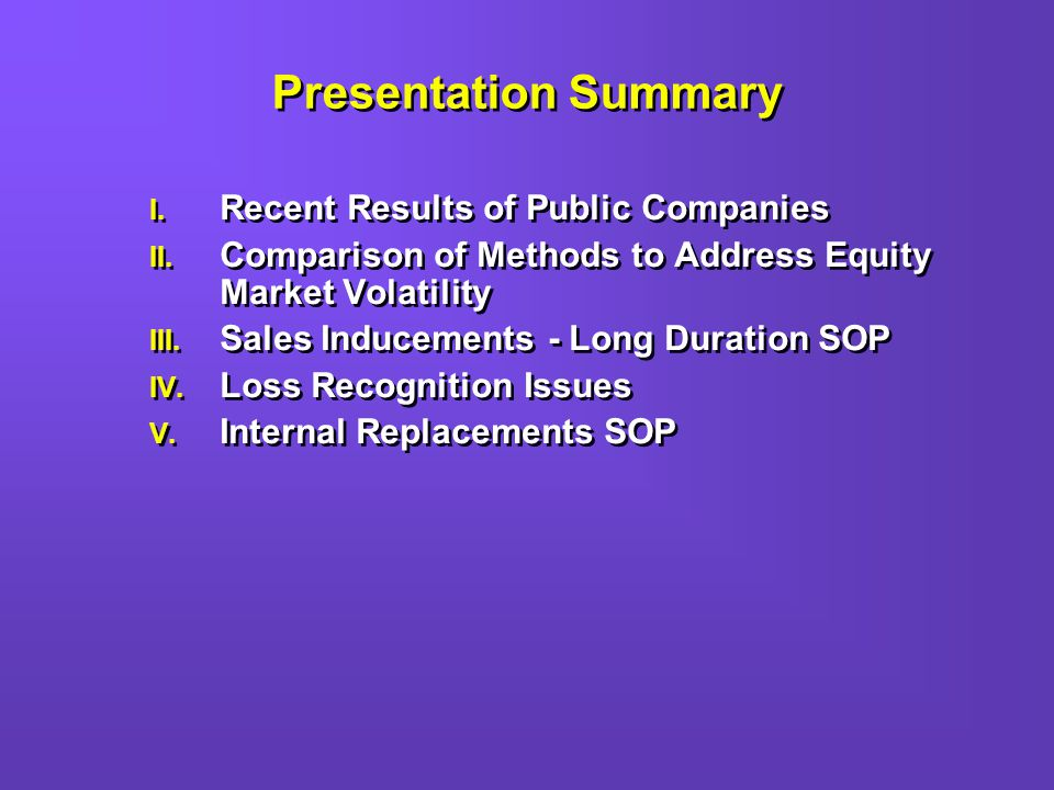 Presentation Summary I. Recent Results of Public Companies II.