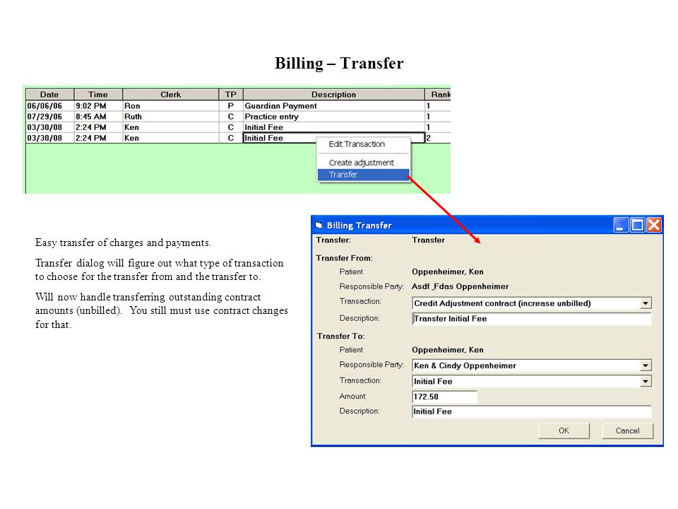 Billing – Transfer Easy transfer of charges and payments.