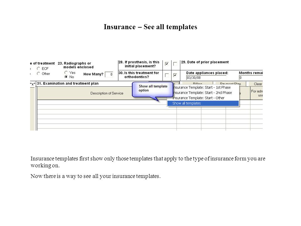 Insurance – See all templates Insurance templates first show only those templates that apply to the type of insurance form you are working on.