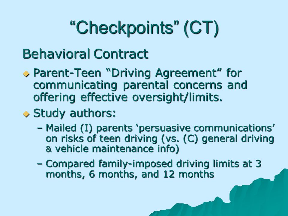 Checkpoints (CT) Behavioral Contract Parent-Teen Driving Agreement for communicating parental concerns and offering effective oversight/limits.