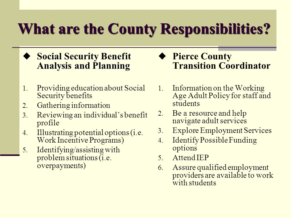 What are the County Responsibilities.