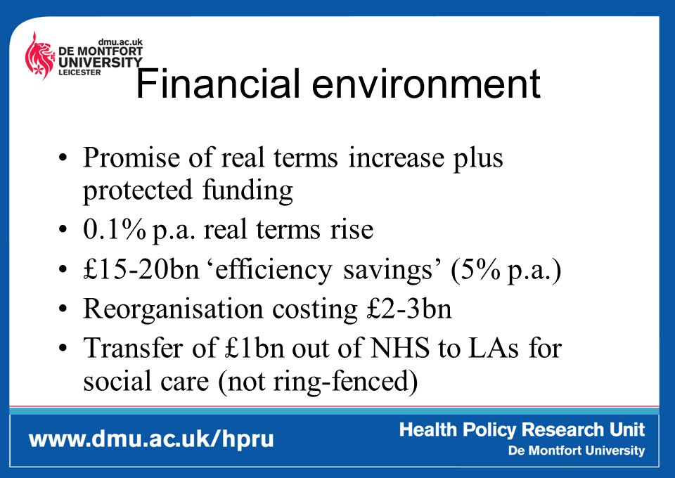 Financial environment Promise of real terms increase plus protected funding 0.1% p.a.