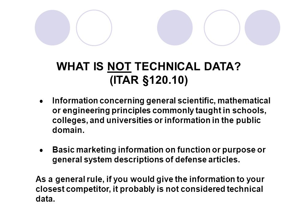 WHAT IS NOT TECHNICAL DATA.
