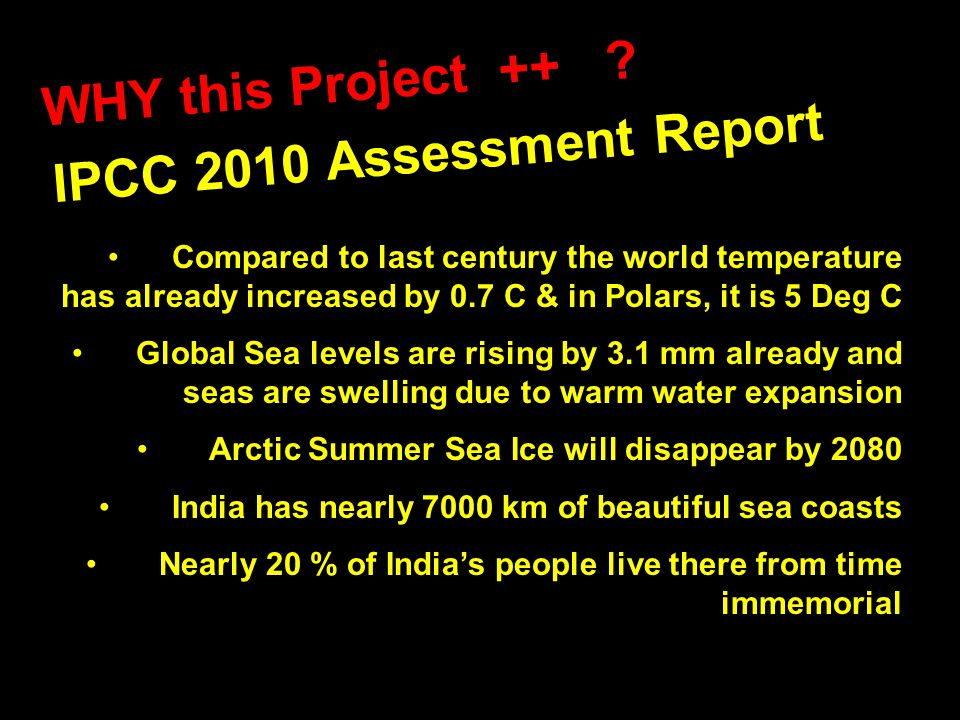 IPCC 2010 Assessment Report WHY this Project ++ .