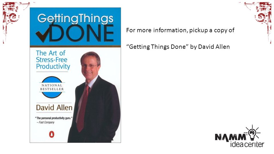 For more information, pickup a copy of Getting Things Done by David Allen