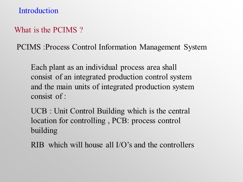 Introduction What is the PCIMS .