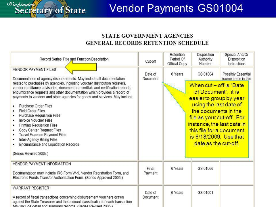 Vendor Payments GS01004 When cut – off is Date of Document, it is easier to group by year using the last date of the documents in the file as your cut-off.