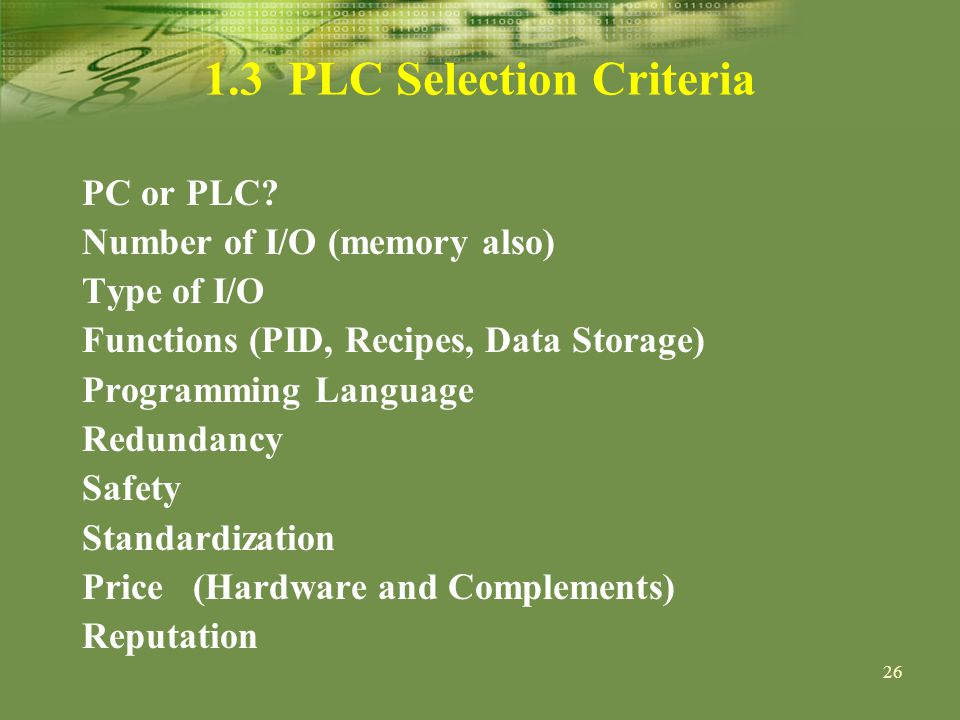 PLC Selection Criteria PC or PLC.