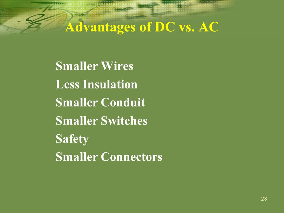 28 Advantages of DC vs.