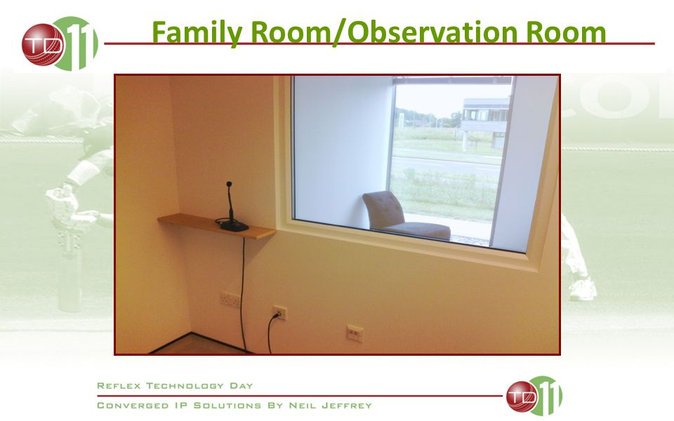 Family Room/Observation Room