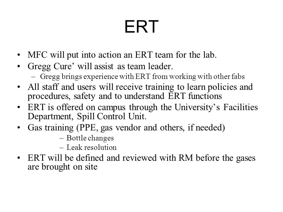 ERT MFC will put into action an ERT team for the lab.