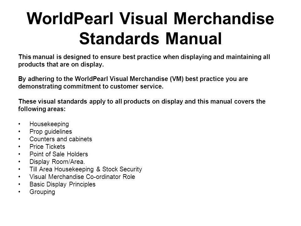 worldpearl training plan worldpearl visual merchandising standards rh slideplayer com Training Manual Templates Microsoft Word Training Manual Clip Art