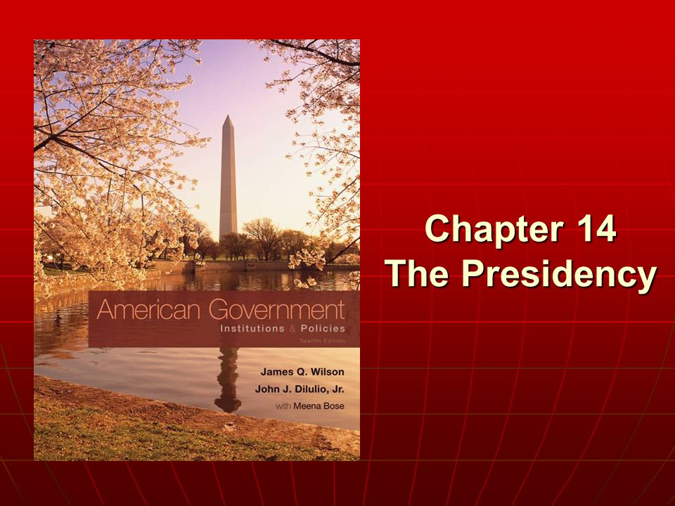 Chapter 14 The Presidency