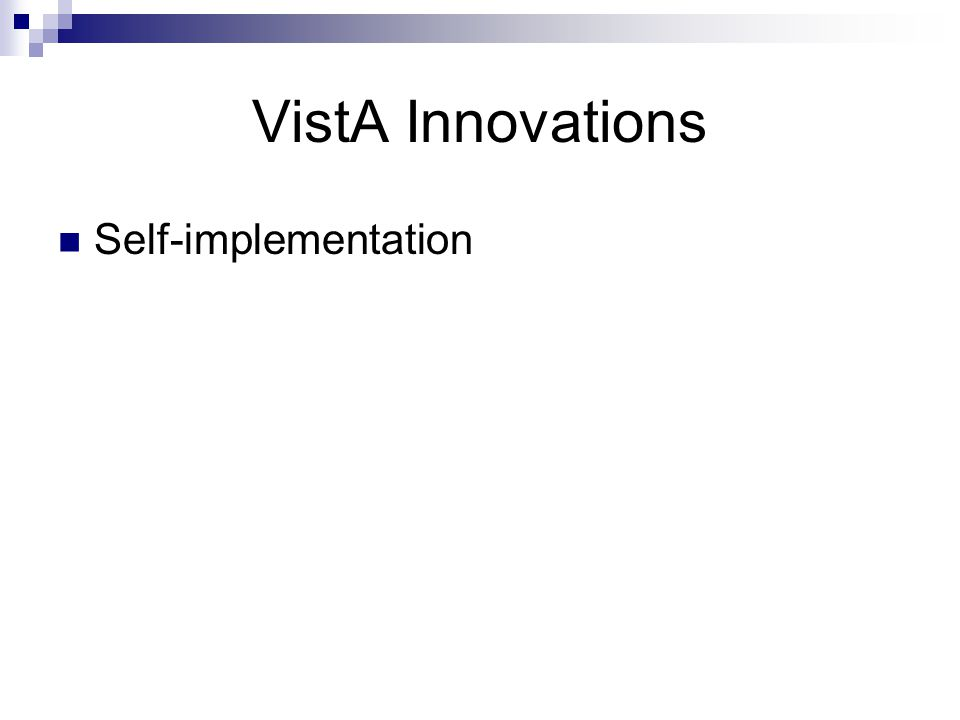 VistA Innovations Self-implementation