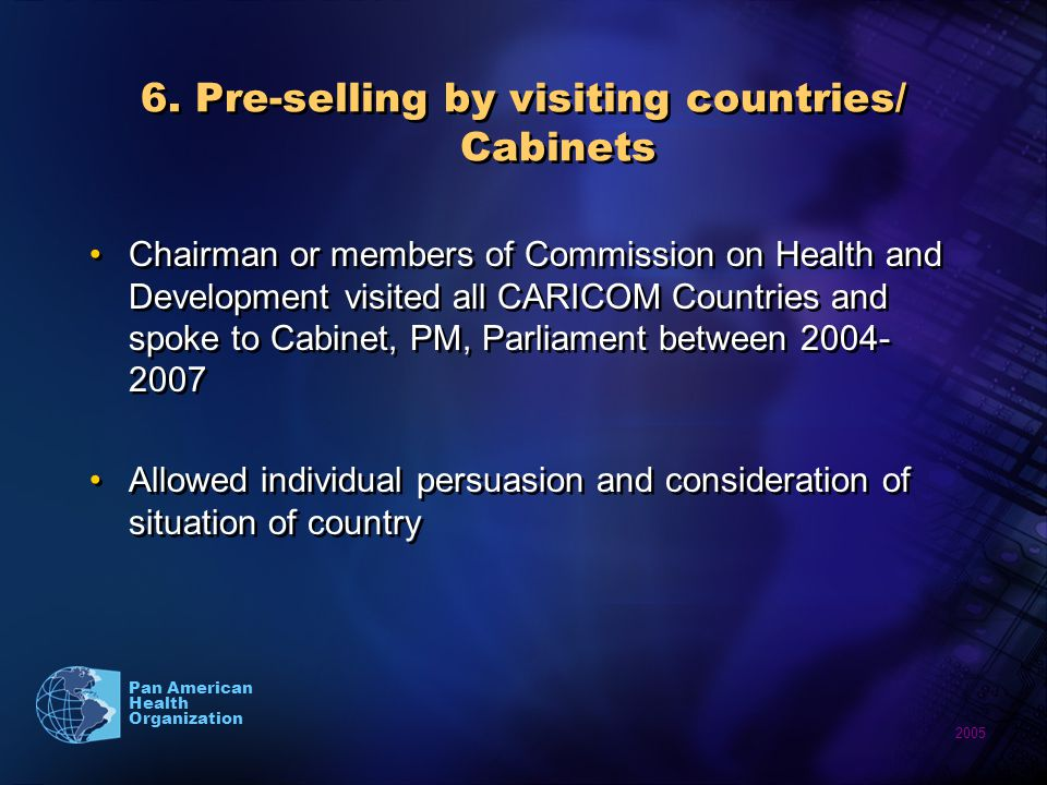 2005 Pan American Health Organization 6.