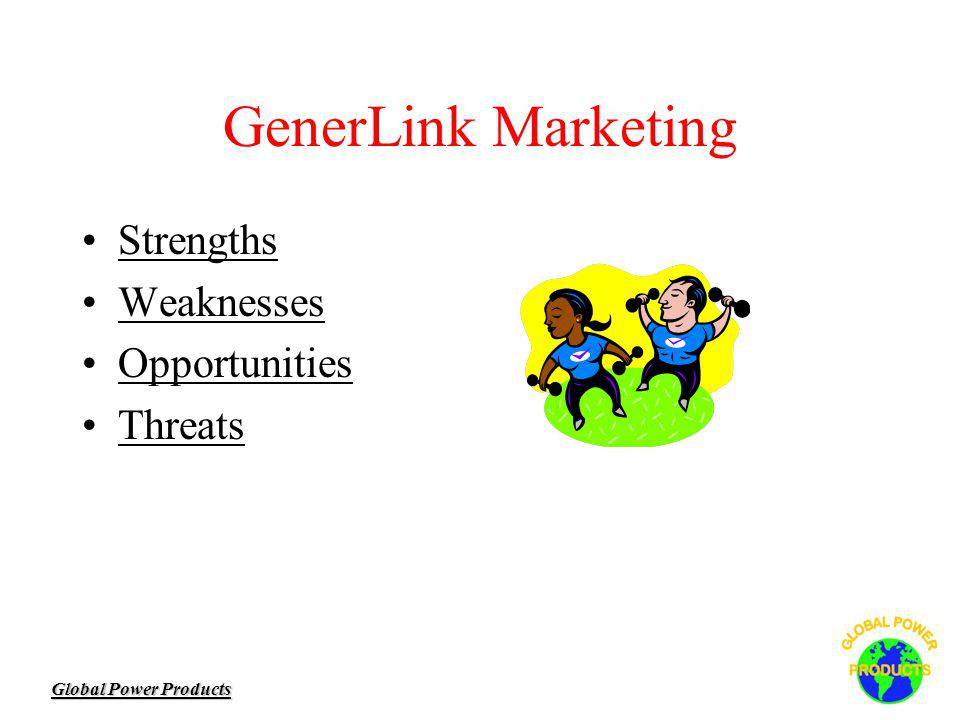 Global Power Products GenerLink Marketing Strengths Weaknesses Opportunities Threats