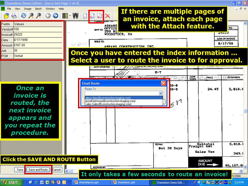 Once an invoice is routed, the next invoice appears and you repeat the procedure.