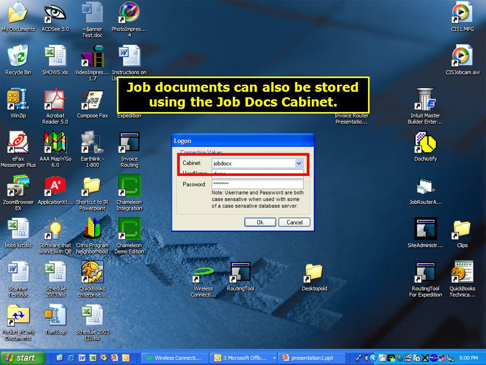 Job documents can also be stored using the Job Docs Cabinet.