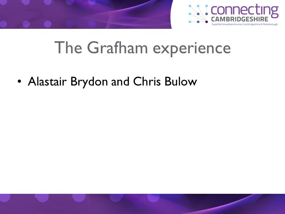 The Grafham experience Alastair Brydon and Chris Bulow