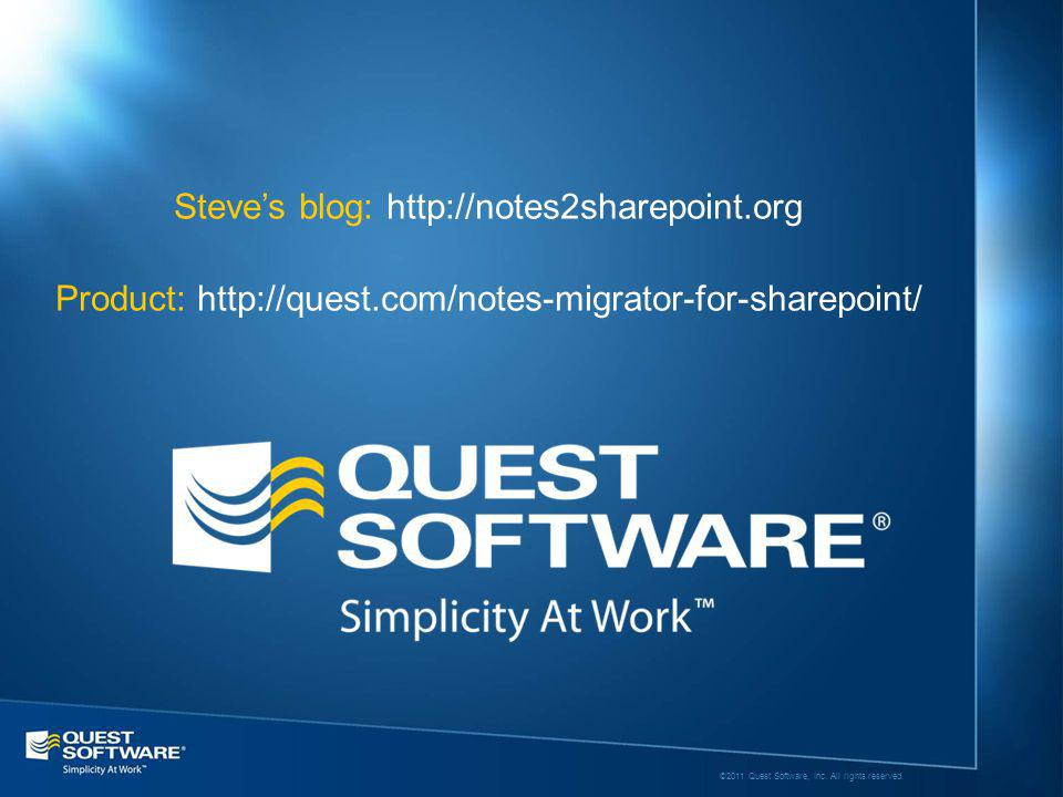 ©2011 Quest Software, Inc. All rights reserved.
