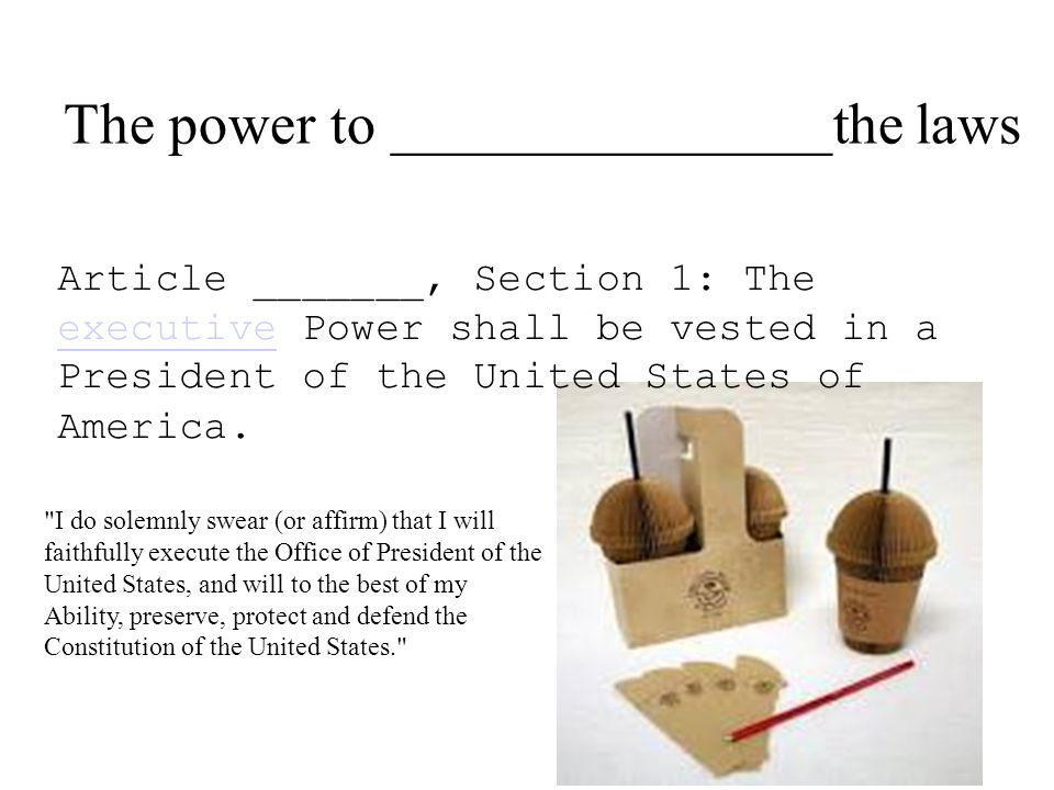 Article _______, Section 1: The executive Power shall be vested in a President of the United States of America.