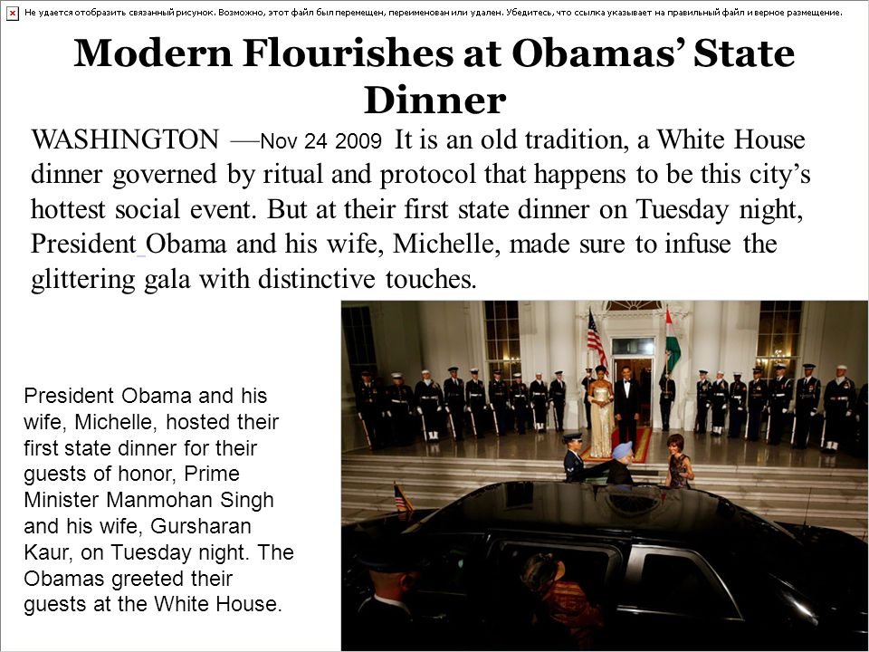 Modern Flourishes at Obamas State Dinner WASHINGTON Nov 24 2009 It is an old tradition, a White House dinner governed by ritual and protocol that happens to be this citys hottest social event.