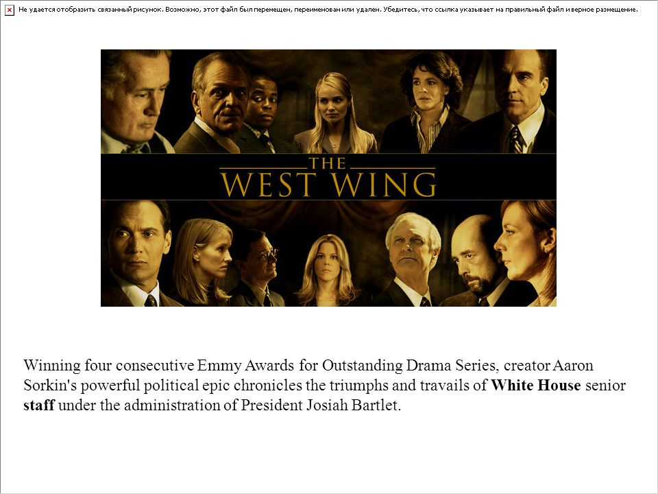 Winning four consecutive Emmy Awards for Outstanding Drama Series, creator Aaron Sorkin s powerful political epic chronicles the triumphs and travails of White House senior staff under the administration of President Josiah Bartlet.