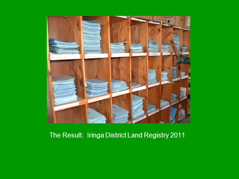 The Result: Iringa District Land Registry 2011