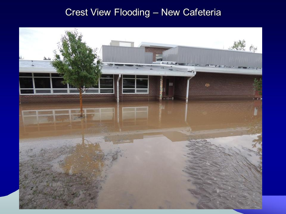 Crest View Flooding – New Cafeteria
