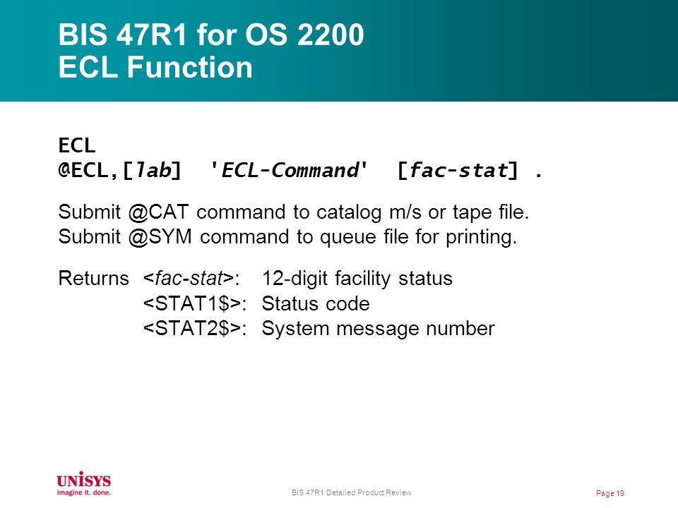 BIS 47R1 for OS 2200 ECL Function ECL @ECL,[lab] ECL-Command [fac-stat].