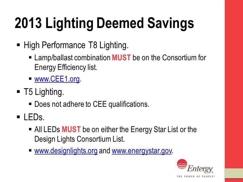 2013 Lighting Deemed Savings High Performance T8 Lighting.