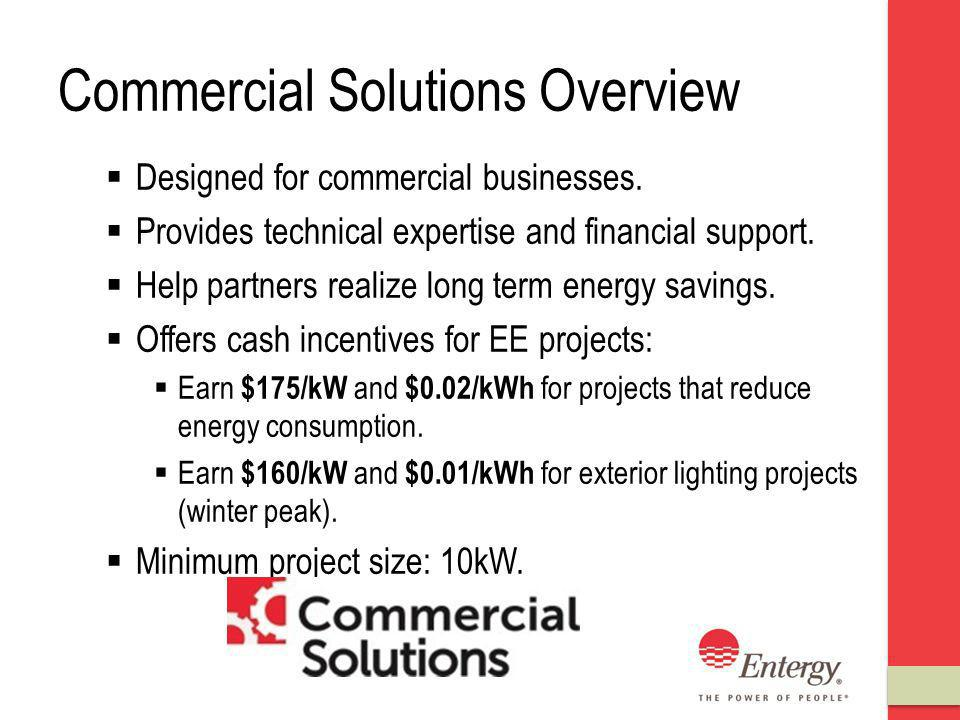 Commercial Solutions Overview Designed for commercial businesses.
