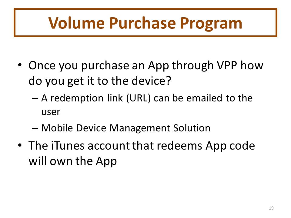Volume Purchase Program Once you purchase an App through VPP how do you get it to the device.